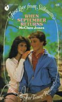 When September Returns - McClure Jones