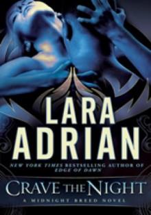 Crave The Night - Lara Adrian