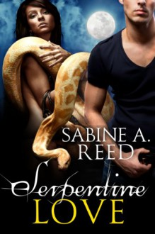 Serpentine Love - Sabine A. Reed