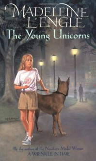 The Young Unicorns - Madeleine L'Engle