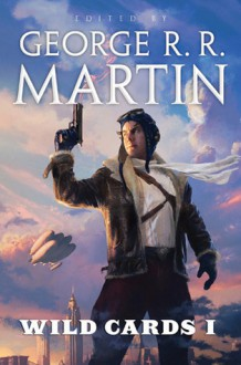 Wild Cards I - George R.R. Martin, Wild Cards Trust