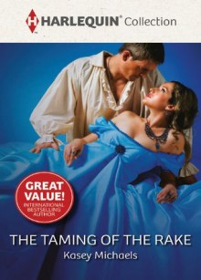 The Taming Of The Rake (Blackthorn Brothers) - Kasey Michaels