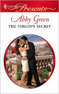 The Virgin's Secret - Abby Green