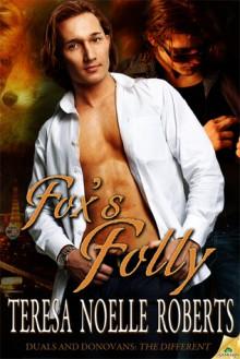 Fox's Folly - Teresa Noelle Roberts