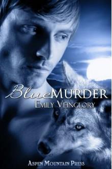 Blue Murder - Emily Veinglory