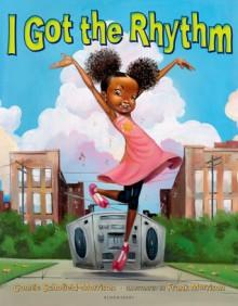 I Got the Rhythm - Consuela Morrison, Frank Morrison