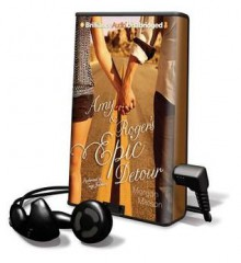 Amy & Roger's Epic Detour [With Earbuds] - Morgan Matson, Suzy Jackson