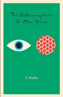 The Metamorphosis: And Other Stories (Schocken Kafka Library) - Franz Kafka
