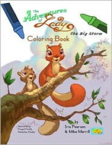 The Adventures of Lady: The Big Storm Coloring Book - Iris Pearson, Mike Merrill