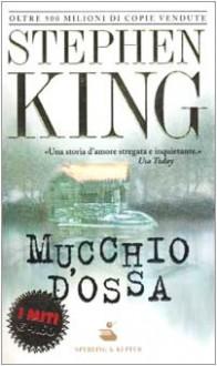 Mucchio d'ossa - Tullio Dobner, Stephen King