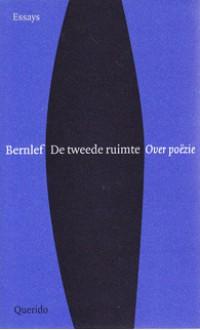 De tweede ruimte: over poëzie - J. Bernlef
