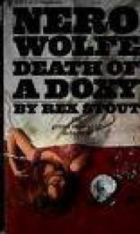 Death of a doxy: A Nero Wolfe novel - Rex Stout