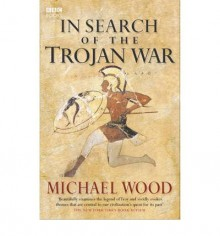 In Search of the Trojan War -