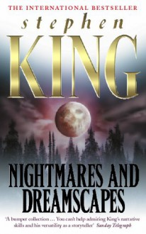 Nightmares and Dreamscapes - Stephen King