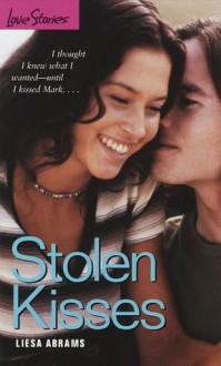 Stolen Kisses - Liesa Abrams