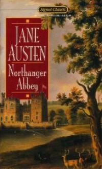 Northanger Abbey - Jane Austen,Elizabeth Hardwick