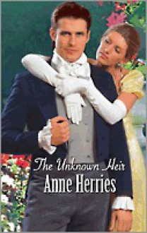 Unknown Heir - Anne Herries