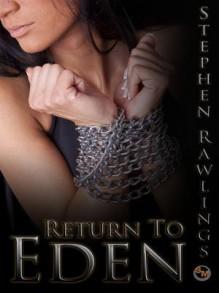 Return to Eden - Stephen Rawlings