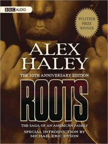 Roots: The Saga of an American Family (MP3 Book) - Alex Haley, Avery Brooks