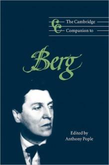The Cambridge Companion to Berg - Anthony Pople