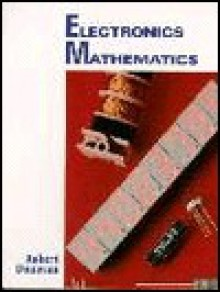 Electronics Mathematics - Robert Donovan