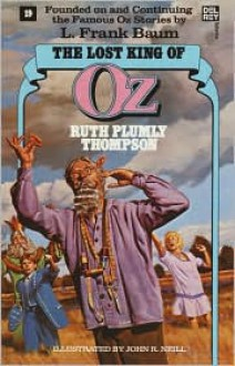 The Lost King of Oz - Ruth Plumly Thompson