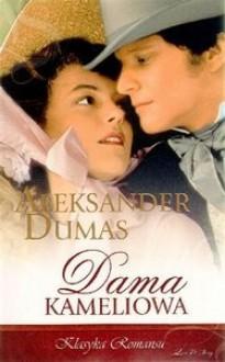 Dama Kameliowa - Aleksander Dumas (syn)