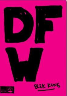 Blek kung - David Foster Wallace, Alva Dahl