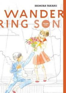 Wandering Son, Vol. 5 - Matt Thorn,Shimura Takako
