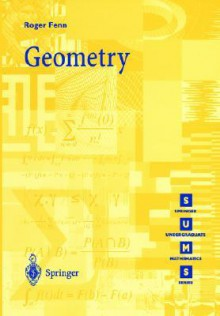 Geometry (Springer Undergraduate Mathematics Series) - Roger Fenn