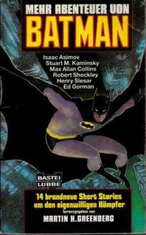 Mehr Abenteuer von Batman - Martin H. Greenberg