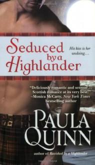 Seduced by a Highlander - Paula Quinn