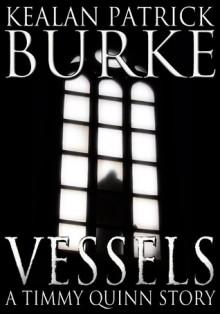 Vessels (Timmy Quinn #3) - Kealan Patrick Burke