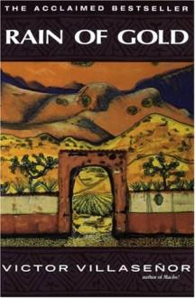 Rain of Gold - Victor Villaseñor