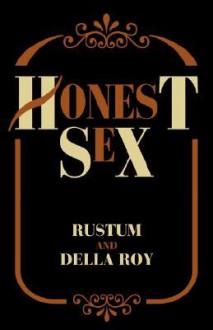 Honest Sex - Y. Ed. Rustum, Della M. Roy, Y. Ed. Rustum