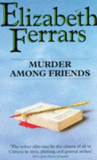Murder Among Friends - Elizabeth Ferrars