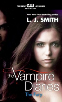 The Fury (Turtleback School & Library Binding Edition) (Vampire Diaries) - L. J. Smith