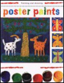 Poster Paints (Creative Painting And Drawing) - M. Angels Comella