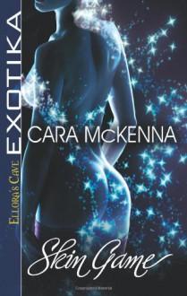 Skin Game - Cara McKenna