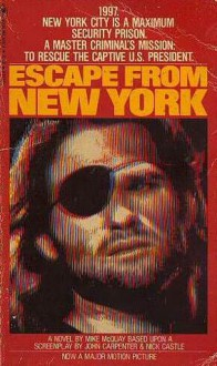 Escape From New York A Novel - Mike McQuay