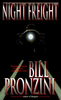 Night Freight - Bill Pronzini