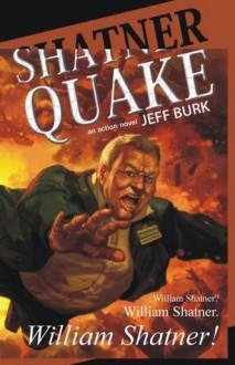 Shatnerquake - Jeff Burk