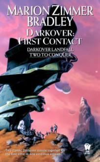 Darkover: First Contact: (Darkover Omnibus #6) - Marion Zimmer Bradley
