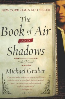 The Book of Air and Shadows - Michael Gruber