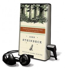 Travels with Charley: In Search of America [With Earbuds] - John Steinbeck, Gary Sinise