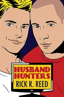 Husband Hunters - Rick R. Reed