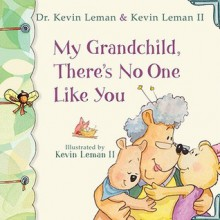 My Grandchild, There's No One Like You (Birth Order Books) - Kevin Leman