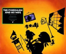 Fisherman and His Wife, The (Rabbit Ears: a Classic Tale) - The Brothers Grimm, adaptation by Eric Metaxas, Diana Bryan