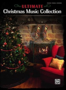 The Ultimate Christmas Music Collection: Piano/Vocal/Chords - Alfred A. Knopf Publishing Company