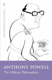 The Military Philosophers (A Dance to the Music of Time: Book 9) - Anthony Powell